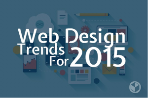 Top 10 Most Favoured Web Designing Trends Ruling 2015