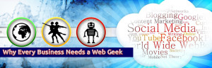 Why Every Business Needs a Web Geek
