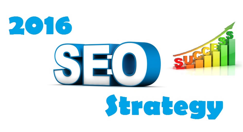 2016 SEO Success Strategy