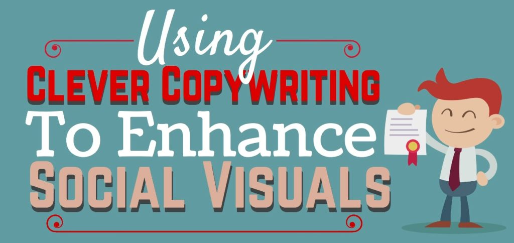 Using-Clever-Copywriting-to-Enhance-Social-Visuals