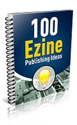 100EzinePublishIdeas
