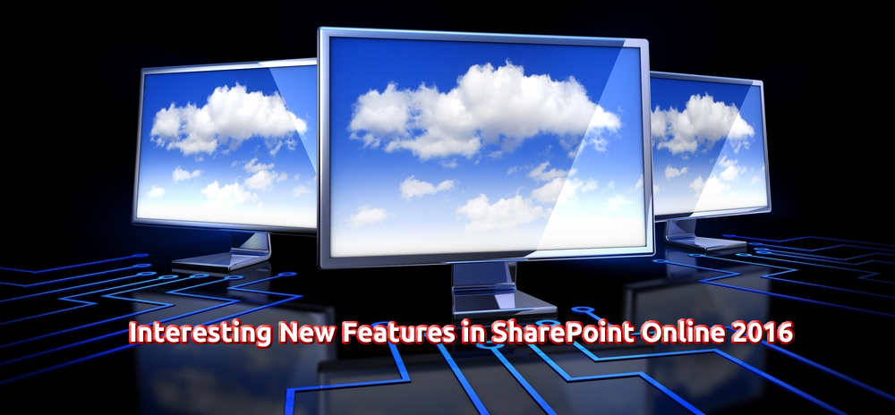 Interesting New Features in SharePoint Online