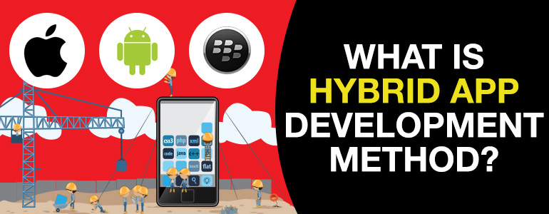 what-is-hybrid-app-development-method