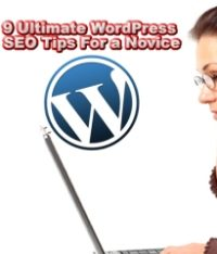 9 Ultimate WordPress SEO Tips For a Novice
