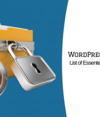 List of Essential Security Measures for WordPress Website in 2018