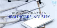 Benefits of Mobile App in the Healthcare Industry