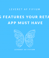9 Amazing Features Your Retail Mobile App Must Have