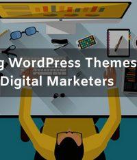 10  Amazing WordPress Themes for Digital Marketers