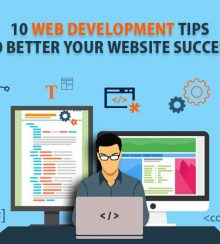 10 Web Development Tips to Better Your Website Success