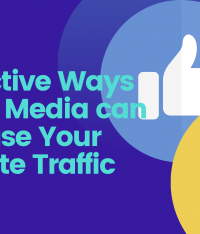 8 Effective Ways Social Media can Increase Your Website Traffic